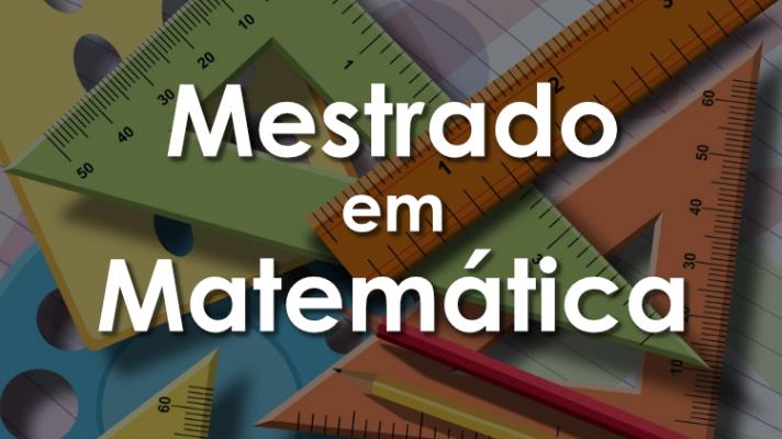 Imagem ilustrativa de vários instrumentos utilizados na matemática como réguas e transferidores com os dizeres mestrado em matemática